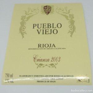 Pueblo Viejo. Rioja. Crianza 2003. Bodegas Almenar. Logroño. Etiqueta de muestra. Excelente estado