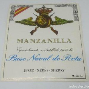 Base Naval de Rota. Manzanilla. Jerez. Sta. Teresa Sanlucar. Etiqueta de muestra. Excelente estado