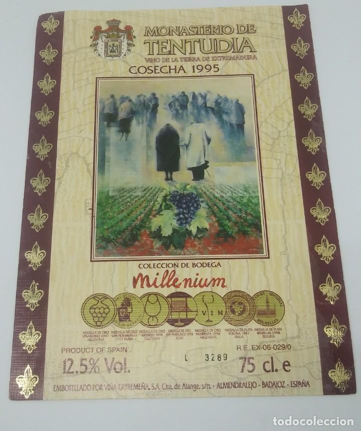 MONASTERIO DE TENTUDIA. COSECHA 1995. MILLENIUM. VIÑA EXTREMEÑA. ALMENDRALEJO. BADAJOZ. (Coleccionismo - Etiquetas)