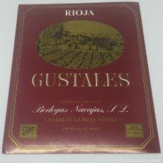 Etiquetas antiguas: GUSTALES. BODEGAS NAVAJAS. NAVARRETE. LA RIOJA. EXCELENTE ESTADO. Lote 160687226