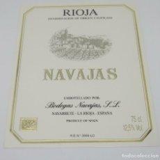 Etiquetas antiguas: NAVAJAS. BODEGAS NAVAJAS. NAVARRETE. LA RIOJA. EXCELENTE ESTADO. Lote 160687310