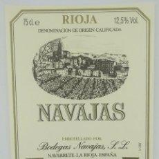 Etiquetas antiguas: NAVAJAS. BODEGAS NAVAJAS. NAVARRETE. LA RIOJA. EXCELENTE ESTADO. Lote 160687514