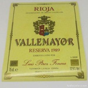 Vallemayor. Reserva 1989. Luis Perez Foncea. Etiqueta nunca pegada en botella. Fuenmayor. La Rioja