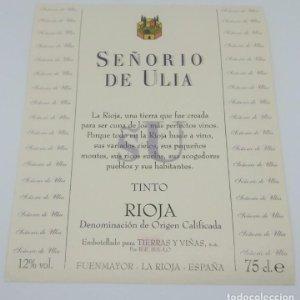 Señorio de Ulloa. Rioja tinto. Tierras y viñas. Fuenmayor. La Rioja Etiqueta de muestra impecable
