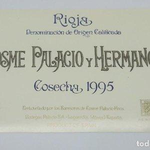 Cosme Palacio y Hermanos. Cosecha 1995 Bodegas Palacios. La Guardia. Alava. Etiqueta impecable