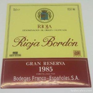 Rioja Bordón. Gran reserva 1985. Bodegas Franco Españolas. Logroño. La Rioja