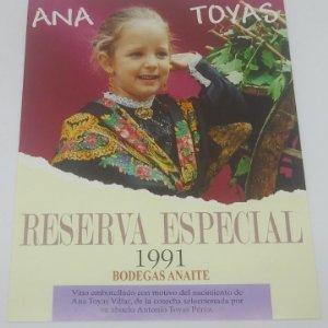 Ana Toyas Villar. Reserva especial 1991 Bodegas Anaite. Etiqueta impecable 12,5x10cm