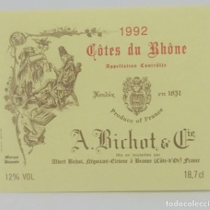 Cotes de Rhone 1992 A. Bichot & Cia. Etiqueta impecable 6,7x5,7cm