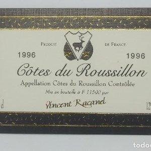 Côtes du Roussillon. Vicent Racand. 1996. Etiqueta impecable 10x6cm