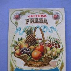 Etiquetas antiguas: ETIQUETA JARABE FRESA, FABRICACION DE SUC.DE CALDERON GARCIA - SANTANDER (10X14CM APROX). Lote 162497708