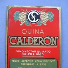 Etiquetas antiguas: ETIQUETA QUINO VINO NECTAR QUINADO, SUCESOR DE CALDERON GARCIA LICORES- SANTANDER (12X17CM APROX). Lote 162497825