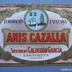Etiquetas antiguas: ETIQUETA ANIS CAZALLA, FABRICACION DE SUC.DE CALDERON GARCIA - SANTANDER (13X9CM APROX). Lote 162497970