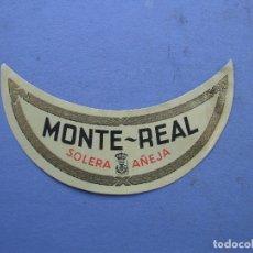 Etiquetas antiguas: ETIQUETA MONTE - REAL BRANDY, SOLERA ANEJA (7,5X2,5CM APROX). Lote 162498417