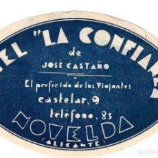 Etiquetas antiguas: ETIQUETA HOTEL LA CONFIANZA DE JOSÉ CASTAÑO EN NOVELDA - ALICANTE-. Lote 162509854