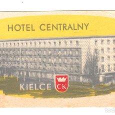 Etiquetas antiguas: ETIQUETA HOTEL CELTRALNY EN KIELCE - POLONIA . Lote 162513002