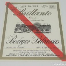 Etiquetas antiguas: BRILLANTE. VINO BLANCO. RIOJA. BODEGAS BILBAINAS. ETIQUETA IMPECABLE 12X10,4CM. Lote 165162002