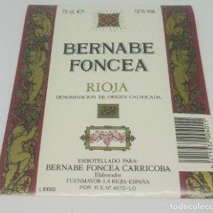 Bernabe Foncea. Rioja. Bernabe Foncea Carricoba. Fuenmayor. La Rioja. Etiqueta impecable 13x10,5cm