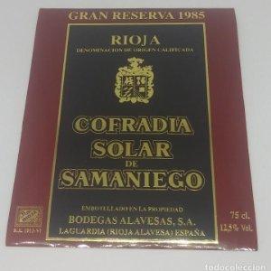 Cofradia Solar de Samaniego Gran reserva 1985 Bodegas Alavesas Laguardia. Etiqueta impecable 13x10cm
