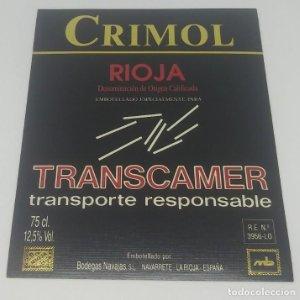 Crimol. Transcamer. Transporte responsable. Rioja. Bodegas Navajas.Etiqueta impecable 12,5x10cm