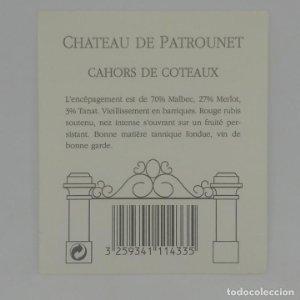 Chateau de Patrounet. Cahors de Coteaux Etiqueta impecable 8x7cm