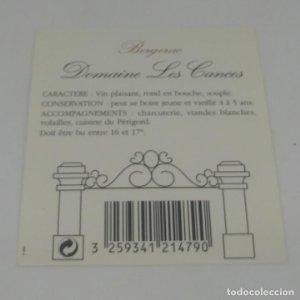 Bergerac. Domaine Les Cances. Etiqueta impecable 8x7cm