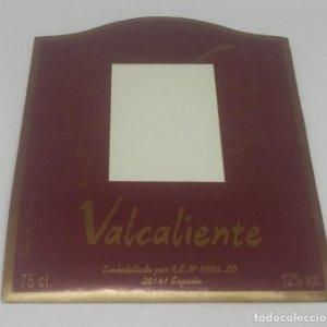 Valcaliente. Vino de mesa. Etiqueta 10,6x12,8cm