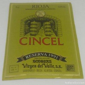 Cincel. Rioja reserva 1991. Bodegas del Valle. Samaniego. Rioja Alavesa. Etiqueta 13x10cm
