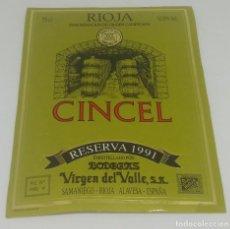 Etiquetas antiguas: CINCEL. RIOJA RESERVA 1991. BODEGAS DEL VALLE. SAMANIEGO. RIOJA ALAVESA. ETIQUETA 13X10CM. Lote 162936594