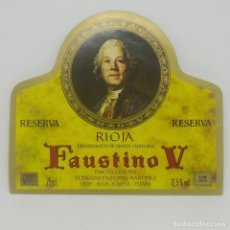 Etiquetas antiguas: FAUSTINO V. RESERVA. RIOJA. BODEGAS FAUSTINO MARTINEZ. OYON. RIOJA ALAVESA. ETIQUETA 12X10,1CM. Lote 163035062