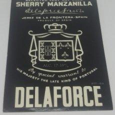 Etiquetas antiguas: DELAFORCE. SHERRY. MANZANILLA. JEREZ DE LA FRONTERA. ETIQUETA 13X9,3CM. Lote 163039146