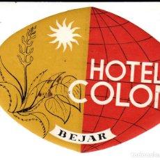 Etiquetas antiguas: ETIQUETA HOTEL COLON EN BEJAR - SALAMANCA. Lote 163043518