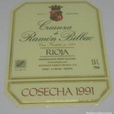 Etiquetas antiguas: GRAN RESERVA DE RAMÓN BILBAO. COSECHA 1991. HARO. LA RIOJA. ETIQUETA 13,5X11CM. Lote 163043834