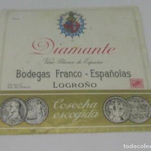 Diamante. Vino blanco de España. Bodegas Franco Españolas. Logroño. Etiqueta 11,5x11cm