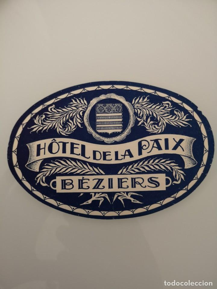 ETIQUETA ANTIGUA DEL HOTEL DE LA PAIX BEZIERS (Coleccionismo - Etiquetas)