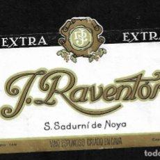 Etiquetas antiguas: ETIQUETA - VINO ESPUMOSO - EXTRA - J. RAVENTOS - SAN SADURNI DE NOYA. Lote 164799806