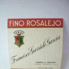 Etiquetas antiguas: ETIQUETA FINO ROSALEJO. FRANCISCO GARRIDO GARCIA. Lote 165759470