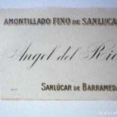 Etiquetas antiguas: ETIQUETA AMONTILLADO FINO DE SANLUCAR. ANGEL DEL RIO. Lote 165760942