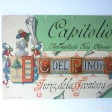 Etiquetas antiguas: ETIQUETA CAPITOLIO. AMONTILLADO FINO OLOROSO. Lote 165769514