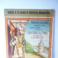Etiquetas antiguas: ETIQUETA CAYETANO DEL PINO. PONCHE PINO. CALIDAD SUPREMA. JEREZ. Lote 165814790