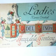 Etiquetas antiguas: ETIQUETA CAYETANO DEL PINO. LADIES. JEREZ. Lote 165814982