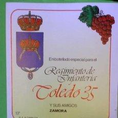 Etiquetas antiguas: ETIQUETA DE VINO, REGIMIENTO INFANTERIA TOLEDO 35, ZAMORA.. Lote 166446974
