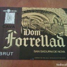 Etiquetas antiguas: ETIQUETA CAVA -- DOM FORRELLAD / SAN SADURNÍ DE NOYA. Lote 168990332