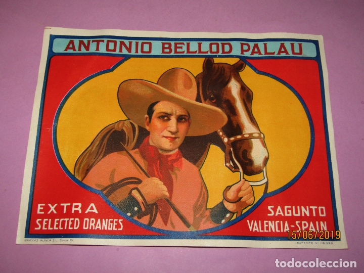 Etiquetas antiguas: Antigua Etiqueta Litografiada de Naranjas Extra de ANTONIO BELLOD PALAU de Sagunto con Cow Boy 1930s - Foto 2 - 178764836