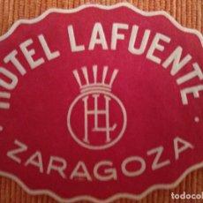 Etiquetas antigas: ETIQUETA HOTEL - HOTEL LAFUENTE - ZARAGOZA. Lote 197357198
