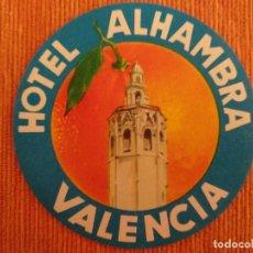 Etiquetas antiguas: ETIQUETA HOTEL ALHAMBRA - VALENCIA. Lote 236465585