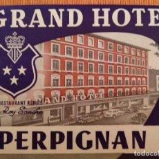 Etiquetas antiguas: ETIQUETA GRAND HOTEL PERPIGNAN, FRANCIA. Lote 236465765