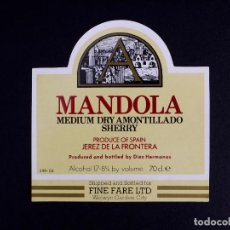 Etiquetas antiguas: MANDOLA MEDIUM DRY AMONTILLADO SHERRY. Lote 170729575