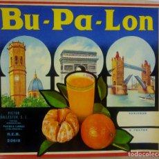 Etiquetas antiguas: BU -PA- LON. BURRIANA PARIS LONDRES. ETIQUETA NARANJA AÑOS 60 VICTOR BALLESTER PUEBLA LARGA VALENCIA. Lote 173120804