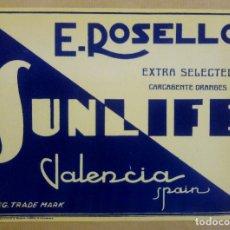 Etiquetas antiguas: ETIQUETA NARANJA AÑOS 50 . E. ROSELLO, EXTRA SELECTED, SUNLIFE, CARCAGENTE, , VALENCIA. Lote 173122249