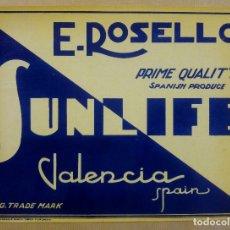 Etiquetas antiguas: ETIQUETA NARANJA AÑOS 50 . E. ROSELLO, PRIME QUALITY, SUNLIFE, CARCAGENTE, , VALENCIA. Lote 173122288